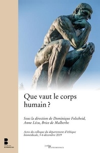 Dominique Folscheid et Anne Guégan-Lécuyer - Que vaut le corps humain ?.