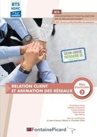 Dominique Foray et Isabelle Lesschaeve - Relation client et animation des réseaux Bloc d'activités 3 BTS NDRC 1re & 2e années.