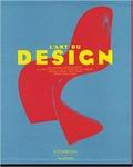 Dominique Forest - L'art du design - De 1945 à nos jours.