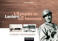 Deedr.fr L'épopée de Leclerc et ses hommes - De Koufra à Berchtesgaden Image