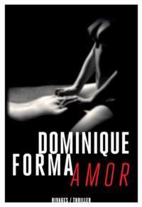 Dominique Forma - Amor.
