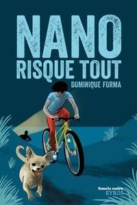 Dominique Forma - Nano risque tout.