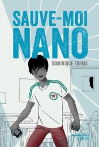 Dominique Forma - Sauve-moi Nano.