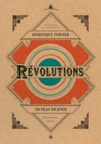Dominique Fortier et Nicolas Dickner - Révolutions.