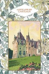 Dominique Foufelle - Le petit livre des châteaux.