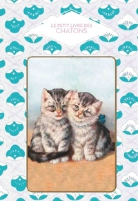Dominique Foufelle - Le petit livre des chatons.
