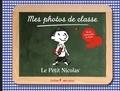 Dominique Foufelle - Mes photos de classe Le Petit Nicolas.
