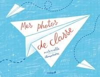 Dominique Foufelle - Mes photos de classe maternelle et élémentaire.