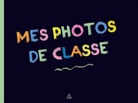 Dominique Foufelle - Mes photos de classe.