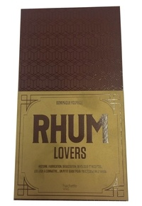 Dominique Foufelle - Rhum lovers.