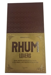 Dominique Foufelle - Rhum lovers.