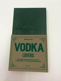 Dominique Foufelle - Vodka lovers.