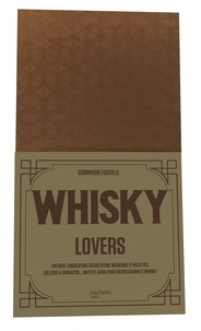 Dominique Foufelle - Whisky lovers.