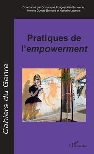 Dominique Fougeyrollas-Schwebel et Hélène Guétat-Bernard - Cahiers du genre N°63 : Pratiques de l'empowerment.
