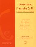 Dominique Fougeyrollas-Schwebel et Florence Rochefort - Penser avec Françoise Collin - Le féminisme et l'exercice de la liberté.