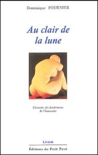 Dominique Fournier - Au clair de la lune.