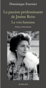 Deedr.fr La passion prédominante de Janine Reiss - La voix humaine Image