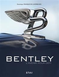 Galabria.be Bentley - L'avenir pour défi Image