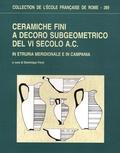 Dominique Frère - Ceramiche fini a decoro subgeometrico del VI secolo A.C - In Etruria meridionale e in Campania.