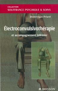 Dominique Friard - Électroconvulsivothérapie et accompagnement infirmier.