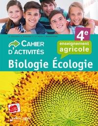 Dominique Galiana et Sophie Guguen - Biologie écologie 4e enseignement agricole - Cahier d'activités.