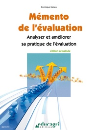 Mémento de l'évaluation- Analyser et améliorer sa pratique de l'évaluation - Dominique Galiana |