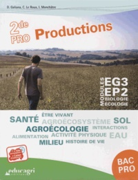Dominique Galiana et Catherine Le Roux - Modules EG3-EP2 Biologie-écologie 2de Pro Productions.