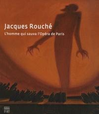 Galabria.be Jacques Rouché - L'homme qui sauva l'Opéra de Paris Image