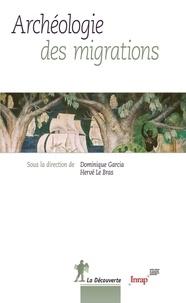 Dominique Garcia et Hervé Le Bras - Archéologie des migrations.