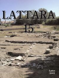 Dominique Garcia et Laure Vallet - L'espace portuaire de Lattes antique.