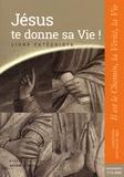 Dominique Garnier et Denis Erazmus - Jésus te donne sa vie ! Livre catéchiste. 7-13 ans - Il est le Chemin, la Vérité, la Vie. Baptême, confirmation, eucharistie & réconciliation.