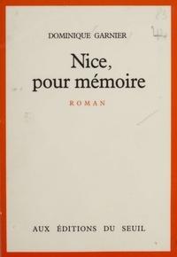 Dominique Garnier - Nice, pour mémoire.
