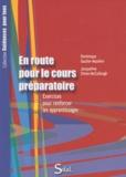 Dominique Gaulier-Mazière et Jacqueline Simon-McCullough - En route pour le cours préparatoire - Exercices pour renforcer les apprentissages.