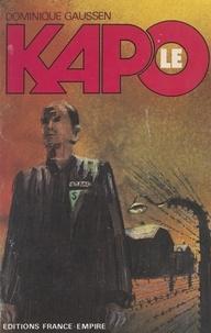 Dominique Gaussen - Le kapo.