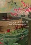 Dominique Gauzin-Müller - Anna Heringer.