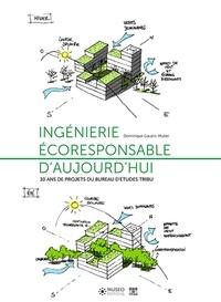 Dominique Gauzin-Müller - Ingénierie écoresponsable d'aujourd'hui - 30 ans de projets du bureau d'études TRIBU.