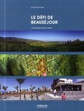 Dominique Gauzin-Müller - Le défi de Beauséjour - Une ville tropicale durable à la Réunion.