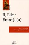 Dominique Gay-Sylvestre - Il, Elle : Entre Je(u).