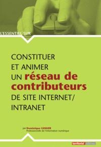Dominique Genuer - Constituer et animer un réseau de contributeurs de site Internet-Intranet.