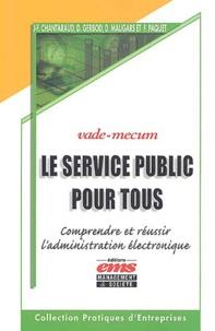 Le service public pour tous - Comprendre et réussir ladministration électronique.pdf