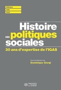 Dominique Giorgi - Histoire des politiques sociales - Contribution de l'inspection générale des affaires sociales.