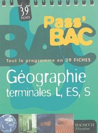 Dominique Girard et Jean Muracciole - Géographie Terminales L-ES-S.