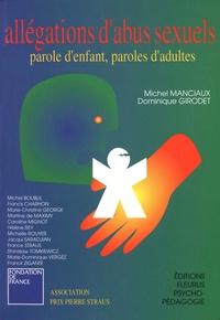 Dominique Girodet et Michel Manciaux - Allégations d'abus sexuels - Paroles d'enfants, paroles d'adultes.