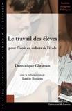 Dominique Glasman - Le travail des élèves pour l'école en dehors de l'école.