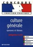 Dominique Glaymann et Thierry Marquetty - Culture générale - Epreuves et thèmes catégories A et B.