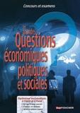 Dominique Glaymann et Anne Ducastel - Les grandes Questions économiques, politiques et sociales - Concours et examens.