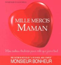 Dominique Glocheux - Mille mercis maman.