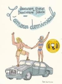 Dominique Goblet et Dominique Théate - L'amour dominical.