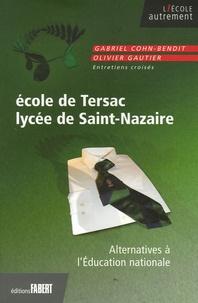Dominique Gorioux et Gabriel Cohn-Bendit - Ecole de Tersac, Lycée de Saint-Nazaire - Alternatives à l'Education nationale.