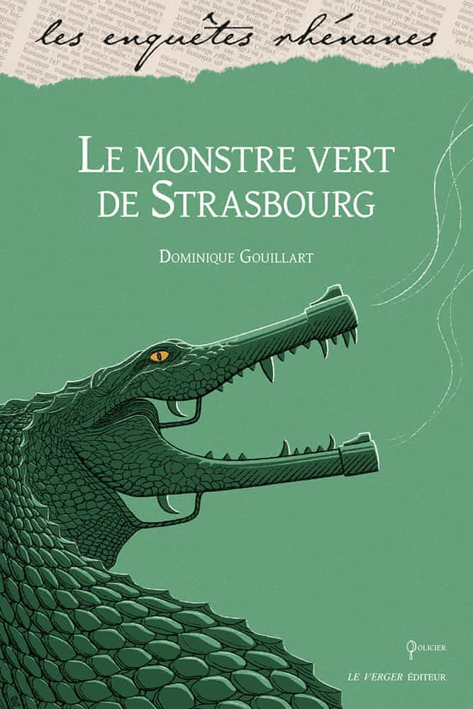 https://products-images.di-static.com/image/dominique-gouillart-le-monstre-vert-de-strasbourg/9782845743939-475x500-2.jpg